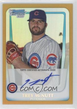 2011 Bowman Chrome Prospects Certified Autographs Gold Refractor #BCP180 - Trey McNutt /50