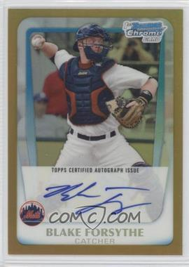 2011 Bowman Chrome Prospects Certified Autographs Gold Refractor #BCP81 - Blake Forsythe /50