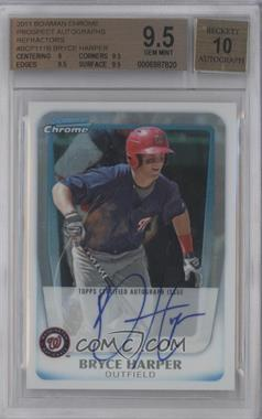2011 Bowman Chrome Prospects Certified Autographs Refractor [Autographed] #BCP111 - Bryce Harper /500 [BGS 9.5]