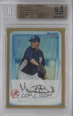 2011 Bowman Chrome Prospects Gold Refractor #BCP133 - Manny Banuelos /50 [BGS 9.5]