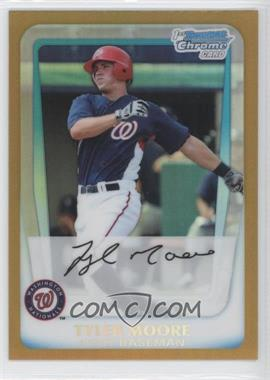 2011 Bowman Chrome Prospects Gold Refractor #BCP138 - Tyler Moore /50