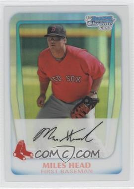 2011 Bowman Chrome Prospects Refractor #BCP188 - Miles Head /500