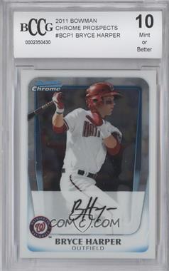 2011 Bowman Chrome Prospects #BCP1 - Bryce Harper [ENCASED]