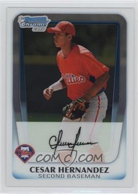 2011 Bowman Chrome Prospects #BCP122 - Cesar Hernandez