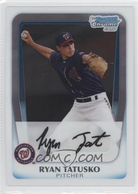 2011 Bowman Chrome Prospects #BCP127 - Ryan Tatusko