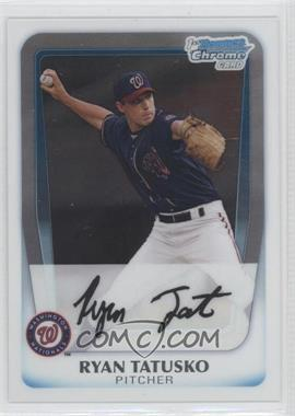 2011 Bowman Chrome Prospects #BCP127.2 - Ryan Tatusko
