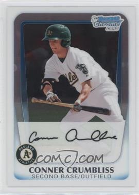 2011 Bowman Chrome Prospects #BCP147 - Conner Crumbliss