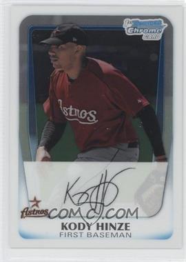 2011 Bowman Chrome Prospects #BCP16 - Kody Hinze
