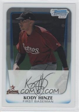2011 Bowman Chrome Prospects #BCP16 - Kody Hinze