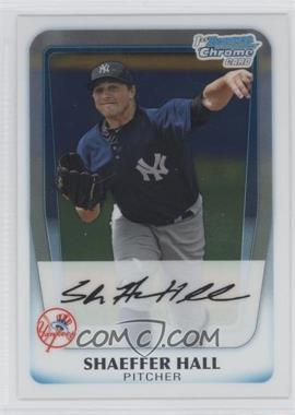 2011 Bowman Chrome Prospects #BCP169 - Shaeffer Hall
