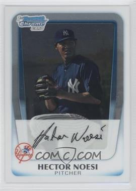 2011 Bowman Chrome Prospects #BCP17 - Hector Noesi