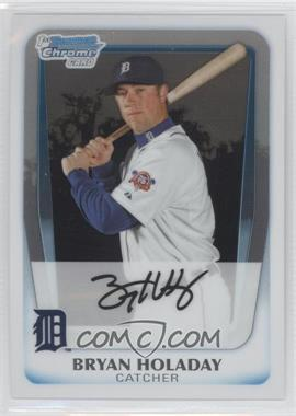 2011 Bowman Chrome Prospects #BCP173 - Bryan Holaday