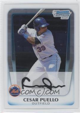 2011 Bowman Chrome Prospects #BCP177 - Cesar Puello