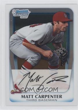 2011 Bowman Chrome Prospects #BCP56 - Matt Carpenter