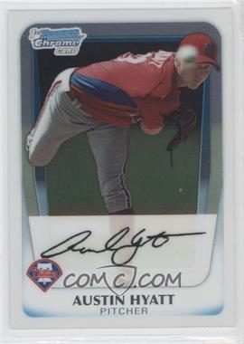 2011 Bowman Chrome Prospects #BCP63 - Austin Hyatt