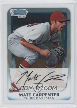 2011 Bowman Chrome Prospects #BCP66 - Matt Carpenter