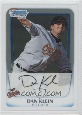 2011 Bowman Chrome Prospects #BCP67 - Dan Klein
