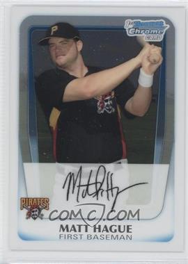 2011 Bowman Chrome Prospects #BCP84 - Matt Hague