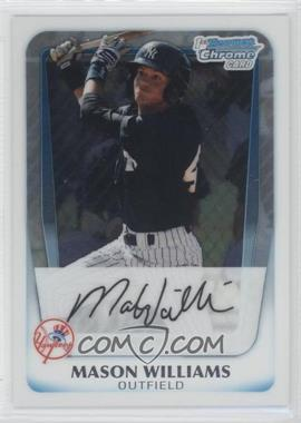 2011 Bowman Chrome Prospects #BCP85 - Mason Williams