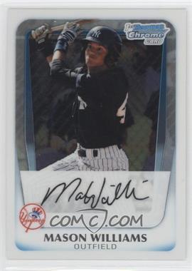 2011 Bowman Chrome Prospects #BCP85 - Mason Williams
