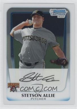 2011 Bowman Chrome Prospects #BCP86 - Stetson Allie