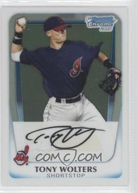 2011 Bowman Chrome Prospects #BCP98 - Tony Wolters