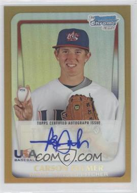 2011 Bowman Chrome USA 18U National Team Autograph Gold Refractor [Autographed] #18U - 8 - Carson Fulmer /50