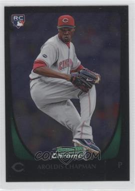 2011 Bowman Chrome #177 - Aroldis Chapman