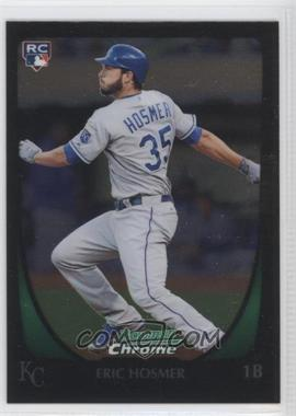 2011 Bowman Chrome #196 - Eric Hosmer