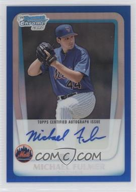 2011 Bowman Draft Picks & Prospects Chrome Prospects Certified Autographs Blue Refractor #BCAP-MF - Michael Fulmer /150