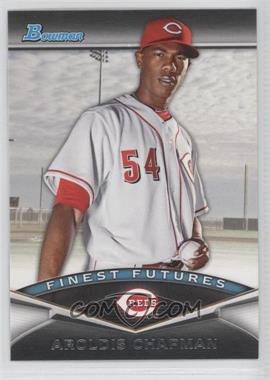 2011 Bowman Finest Futures #FF8 - Aroldis Chapman