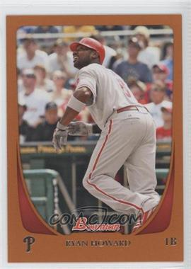 2011 Bowman Orange #33 - Ryan Howard /250