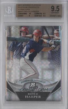 2011 Bowman Platinum - Prospects - X-Fractor #BPP1 - Bryce Harper [BGS9.5]