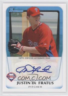 2011 Bowman Prospects Certified Autograph [Autographed] #BPA-JD - Justin De Fratus