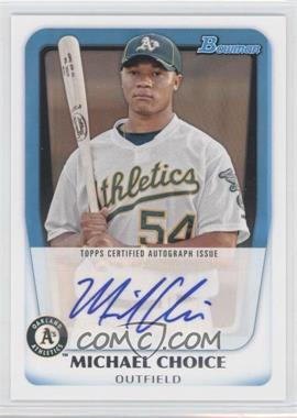 2011 Bowman Prospects Certified Autograph [Autographed] #BPA-MC - Michael Choice