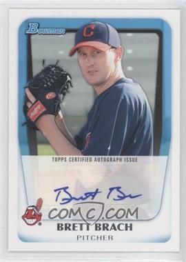 2011 Bowman Prospects Certified Autographs #BPA-BBR - Brett Brach