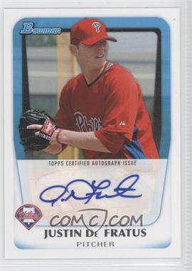 2011 Bowman Prospects Certified Autographs #BPA-JD - Justin De Fratus