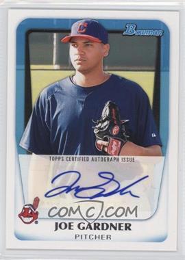 2011 Bowman Prospects Certified Autographs #BPA-JG - Joe Gardner