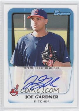 2011 Bowman Prospects Certified Autographs #BPA-JG - Joe Gardner