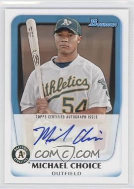 2011 Bowman Prospects Certified Autographs #BPA-MC - Michael Choice