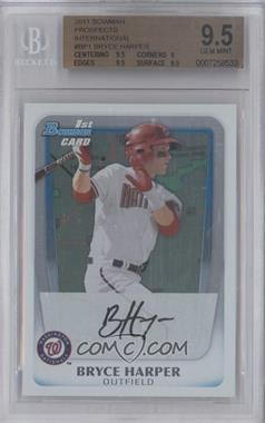 2011 Bowman Prospects International #BP1 - Bryce Harper [BGS 9.5]