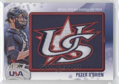 2011 Bowman Replica 2010 USA Baseball Cap Patch #USA-37 - Peter O'Brien /25