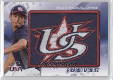 2011 Bowman Replica 2010 USA Baseball Patch #USA-5 - Ricardo Jacquez /25