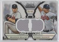 Brandon Beachy, Tommy Hanson /99
