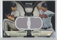 Brandon Beachy, Tommy Hanson /25