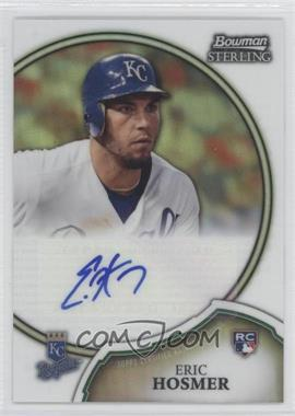 2011 Bowman Sterling Rookie Certified Autographs Refractor #6 - Eric Hosmer /199