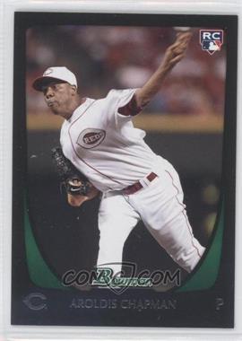 2011 Bowman #197 - Aroldis Chapman