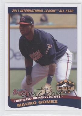 2011 Choice International League All-Stars #23 - Mauro Gomez