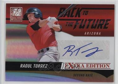 2011 Donruss Elite Extra Edition - Back to the Future Signatures #17 - Raoul Torrez /494