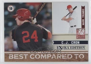 2011 Donruss Elite Extra Edition - Best Compared To #3 - C.J. Cron, Mark Trumbo /499